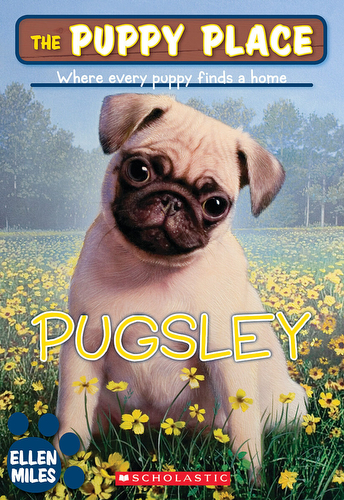 009-pugsley-ellen-miles-the-puppy-place-books-series-number-09-9780545034555