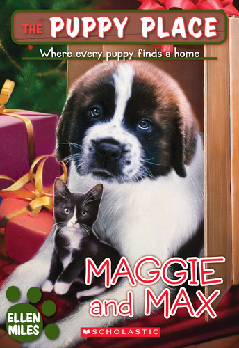 010-maggie-and-max-ellen-miles-the-puppy-place-books-series-number-10-9780545034562