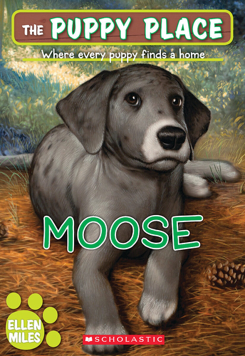 023-moose-ellen-miles-the-puppy-place-books-series-number-23-9780545253970