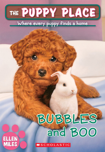 044-bubbles-and-boo-ellen-miles-the-puppy-place-books-series-number-44-9781338069006