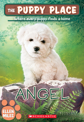 046-angel-ellen-miles-the-puppy-place-books-series-number-46-9781338069198